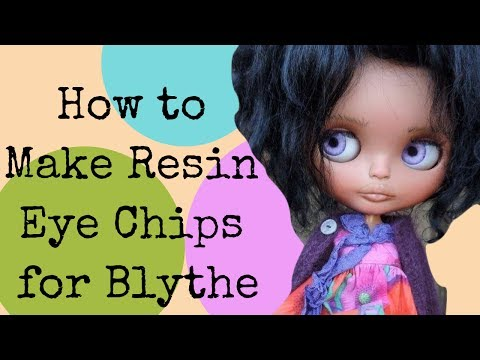 How to Make Resin Eye Chips for Your Custom Blythe Doll