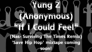 ZAC- If I Could Feel (Nas- Surviving The Times REMIX)