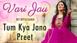 Tum Kya Jano Preet by Riya Shah | Bandish Fusion | Red Ribbon Music