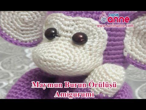 Amigurumi Maymun Burun Örülüşü , Canım Anne
