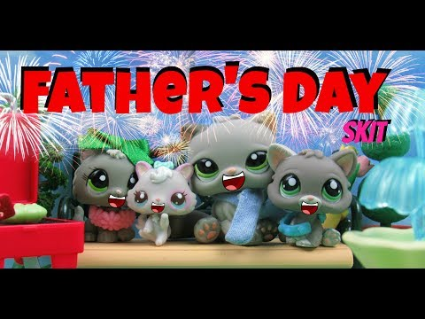 LPS- Father's Day Special [Skit]