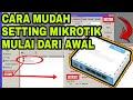 - CARA SETTING MIKROTIK DARI AWAL DENGAN MUDAH RB941 2nd