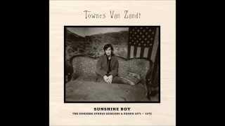 Townes Van Zandt , Sunshine Boy