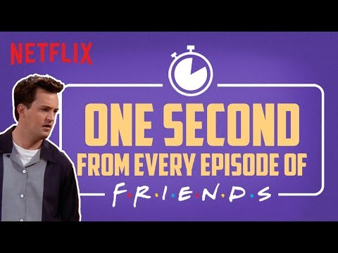 One second from every episode of F.R.I.E.N.D.S | Netflix