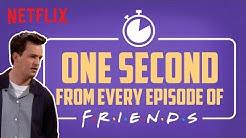 One second from every episode of F.R.I.E.N.D.S | Netflix