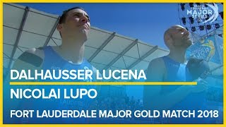 Dalhausser-Lucena vs  Nicolai-Lupo FORT LAUDERDALE MAJOR GOLD MATCH 2018