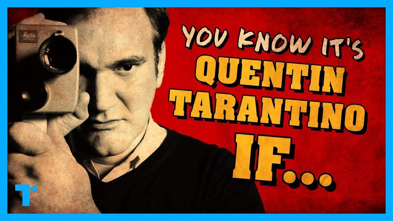 You Know It S A Quentin Tarantino Film If