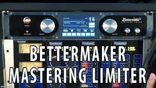 GearGier #3 The Bettermaker Mastering Limiter