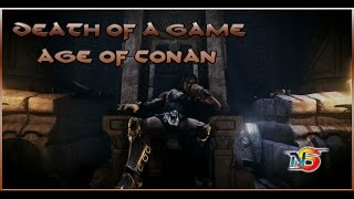 Death of a Game: Age of Conan