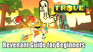 Trove Revenant Guide for Beginners