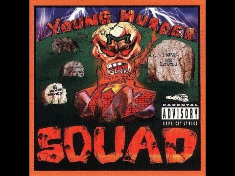 FULL ALBUM YMS HOW WE LIVIN YOUNG MURDER SQUAD 1996 WATTS SOUTH CENTRAL
