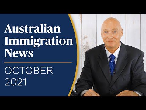 Latest Australian Immigration News! OCTOBER 2021