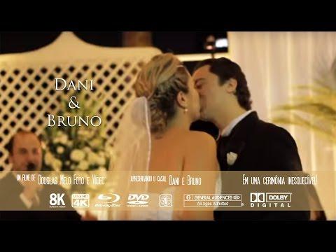 Teaser Casamento Dani e Bruno por DOUGLAS MELO FOTO E VÍDEO (11) 2501-8007 - www.douglasmelo.com