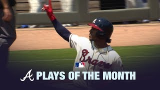 Braves Plays of the Month   April 2019
