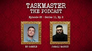 Taskmaster: The Podcast - Discussing Series 11, Episode 2 | Feat. Jamali Maddix