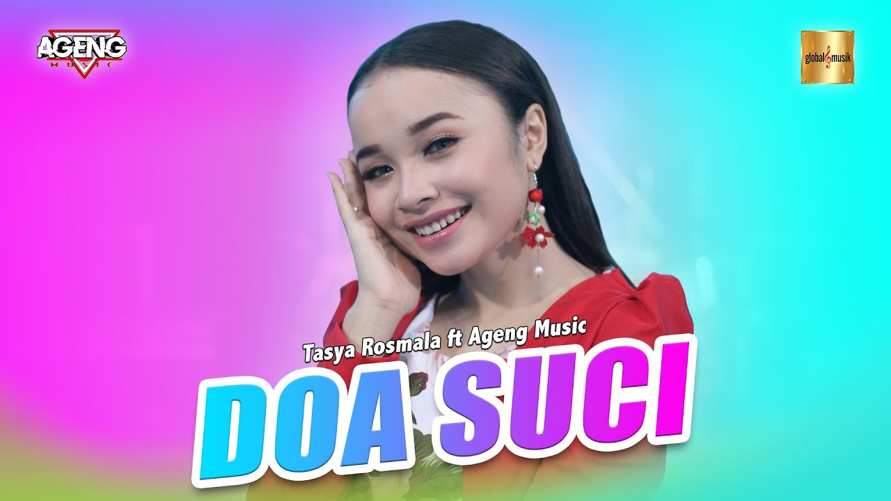 Tasya Rosmala ft Ageng Music - Doa Suci (Official Live Music)