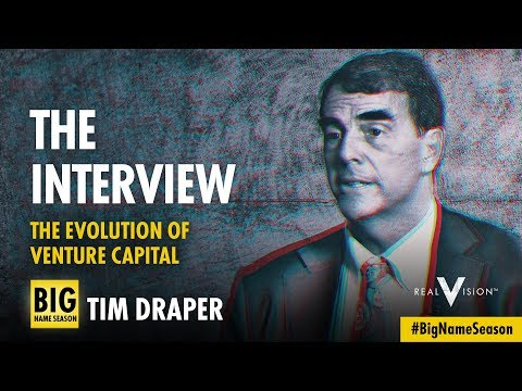 The Evolution Of Venture Capital (w/ Tim Draper) | Interview | Real Vision™