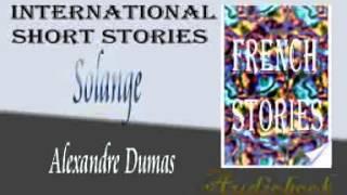 Solange by Alexandre Dumas audiobook