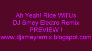 Ah Yeah! Ride Wit