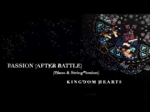 PASSION ~After Battle~ (Piano & String Version) - KINGDOM HEARTS