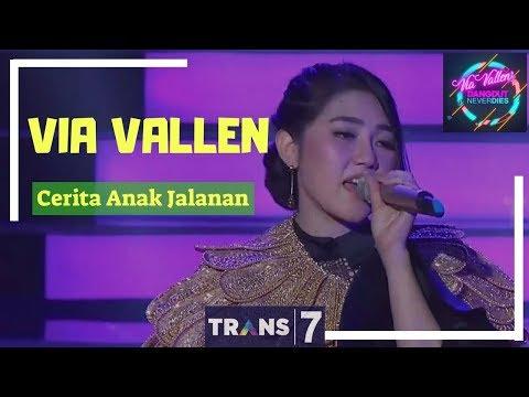 CERITA ANAK JALANAN - VIA VALLEN | 'VIA VALLEN' DANGDUT NEVER DIES (01/05/18)