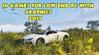 Top 10 games for Low End PC and Laptop 2017