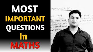 MOST IMPORTANT QUESTIONS IN MATHS lCA Foundation l CTC Classes