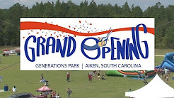 GRAND OPENING GENERATIONS PARK AIKEN, SC