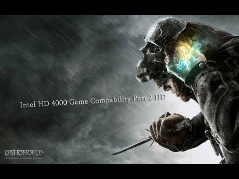 Intel HD 4000 (Intel Core i5-3210M) Graphics Accelerator Game Compability Part 2 HD