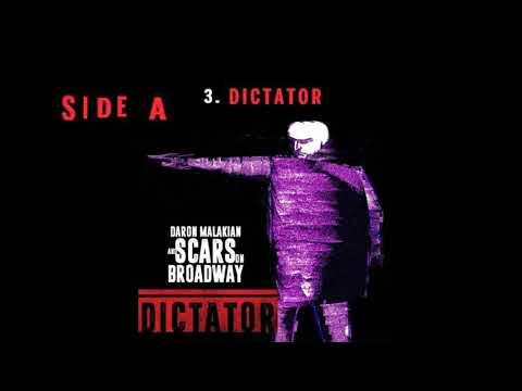Daron Malakian And Scars On Broadway Dictator Full Album