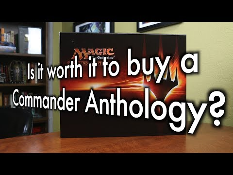 MTG - Is it worth it to buy a Commander Anthology for Magic: The Gathering?