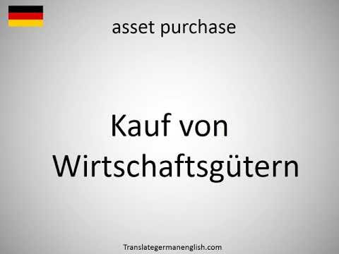 How to say asset purchase in German?