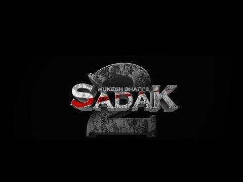 Sadak 2   Pooja Bhatt   Sanjay Dutt   Alia Bhatt   Aditya Roy Kapur   25th March 2020 Mp3