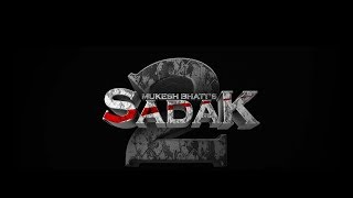 Sadak 2 | Pooja Bhatt | Sanjay Dutt | Alia Bhatt | Aditya Roy Kapur | 25th March 2020