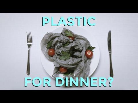 Plastic for dinner?