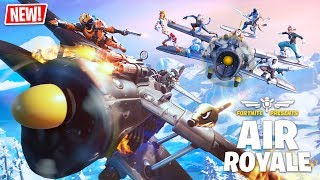 New AIR ROYALE Game Mode!! (Fortnite Battle Royale)