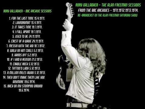 RORY GALLAGHER...THE ALAN FREEMAN SESSIONS...FROM THE BBC ARCHIVES