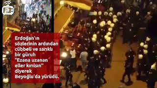 """Cübbeli, sarıklı bir gürüh """"Ezana uzanan eller kırılsın"""" sloganlarıyla Beyoğlu'da yürüdü"""