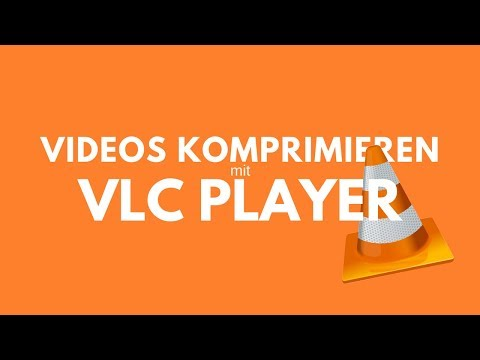 Videos komprimieren mit VLC Player - Mini Tutorial