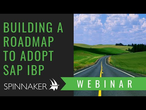 WEBINAR | Building a Roadmap to Adopt SAP Integrated Business Planning (IBP)