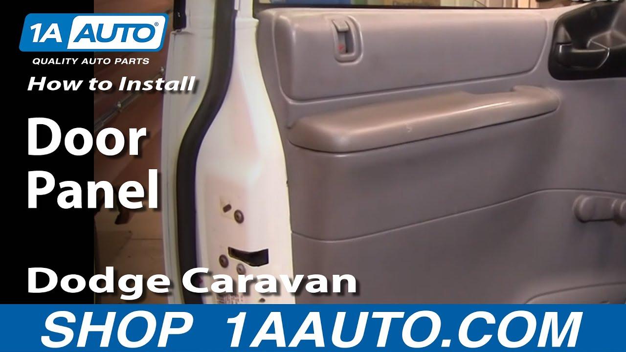 How To Install Remove Door Panel Dodge Caravan 96 00