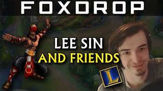 FOXDROP LEE SIN u0026 FRIENDS