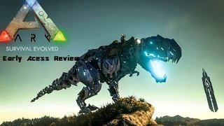 Ark Survival Evolved Review: Is Ark Good? Is Ark  Worth it? (Xbox One/Steam Early access review)