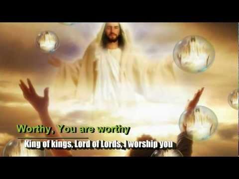 Worthy You Are Worthy - Don Moen Lyrics
