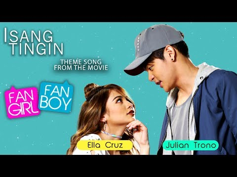 Ella Cruz and Julian Trono — Isang Tingin | Fan Girl, Fan Boy Theme Song [Official Lyric Video]