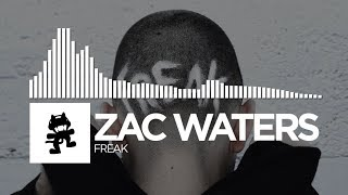 Zac Waters - Freak [Monstercat Release]