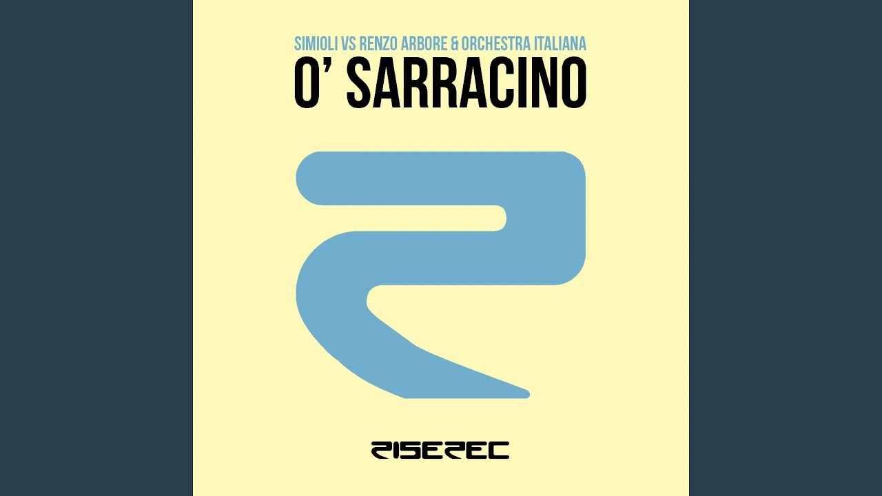 o sarracino remix