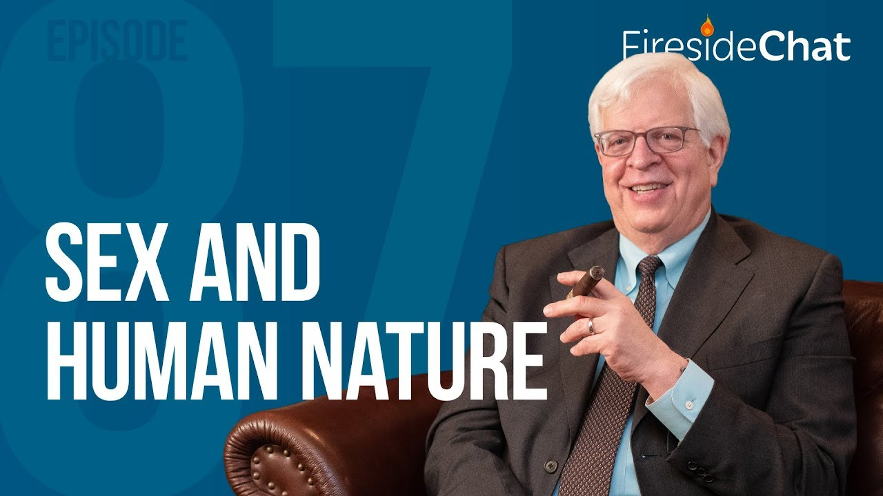 PragerU - Fireside Chat Ep. 87 - Sex and Human Nature
