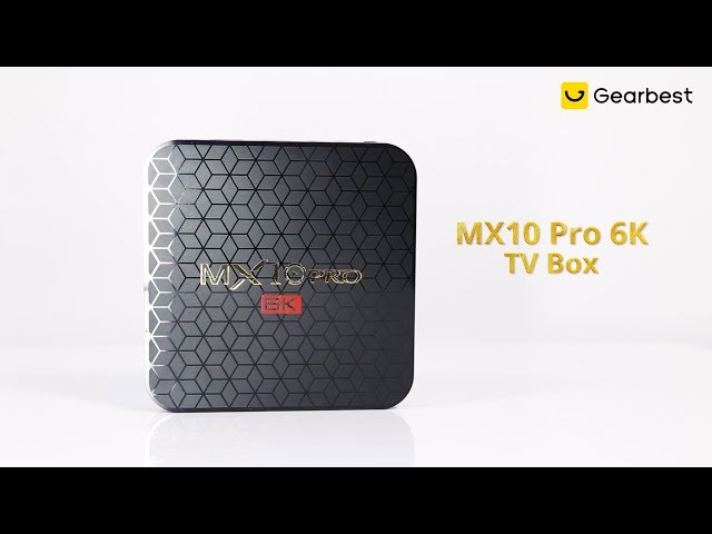 MX10 Pro 6K TV Box Android 9 0