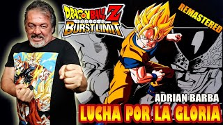 Adrián Barba  - Lucha Por La Gloria [Remastered] Dragon Ball Z Burst Limit YouTube Videos